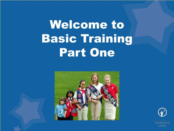 welcome to basic training part one n.