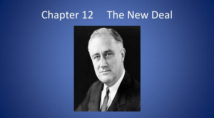 chapter 12 the new deal n.