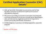 certified application counselor cac details