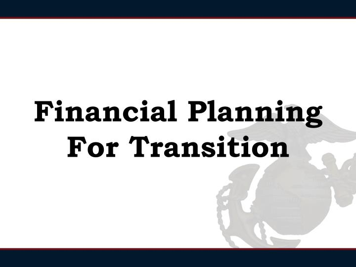 financial planning for transition n.