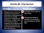 article 49 trial service