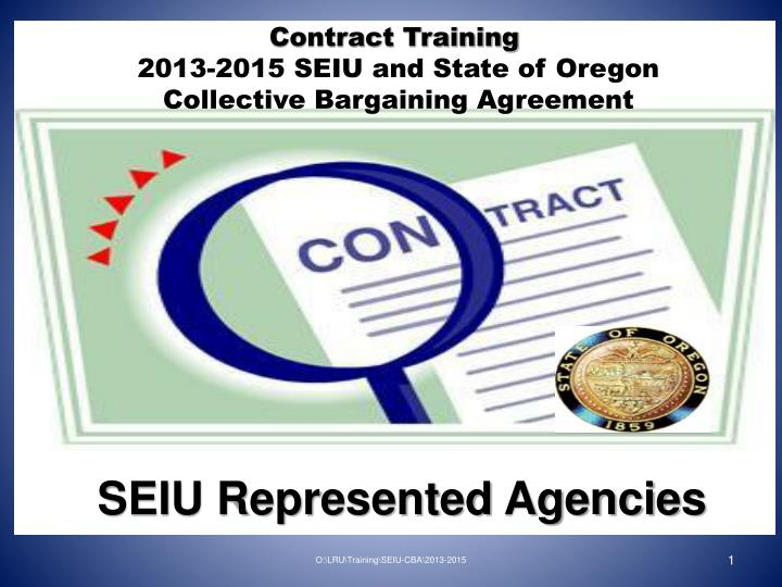 contract training 2013 2015 seiu and state of oregon collective bargaining agreement n.