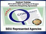 contract training 2013 2015 seiu and state of oregon collective bargaining agreement