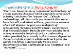 innominate terms hong kong fir