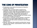 the cons of privatization