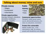 talking about money mine and ours
