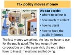 tax policy moves money