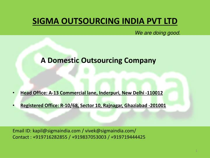 sigma outsourcing india pvt ltd we are doing good n.