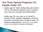 are there special programs for people under 30