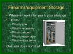 firearms equipment storage