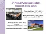 5 th annual graduate student research symposium