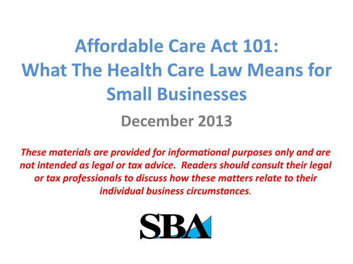 affordable care act 101 what t he health care law means for small businesses n.