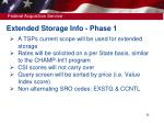 extended storage info phase 1