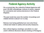federal agency activity