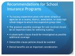 recommendations for school insurance programs