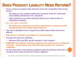 does product liability need reform