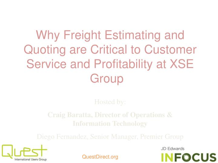 why freight estimating and quoting are critical to customer service and profitability at xse group n.