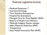 potential legislative activity