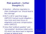 risk quadrant further thoughts 1