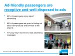 ad friendly passengers are receptive and well disposed to ads