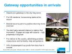 gateway opportunities in arrivals