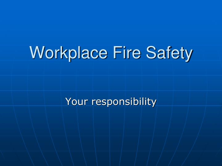 ppt - workplace fire safety powerpoint presentation