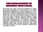 the development of managed care cont4