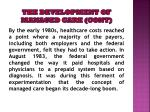 the development of managed care cont5