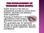 the development of managed care cont8