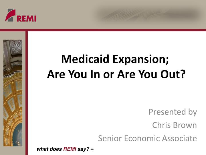 medicaid expansion are you in or are you out n.