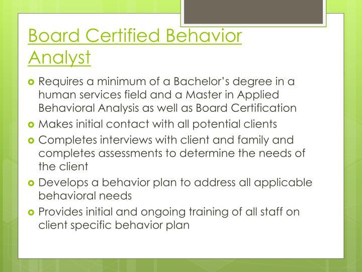 Board Certified Behavior Analyst