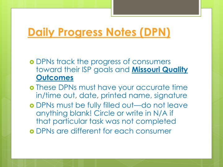 Daily Progress Notes (DPN)
