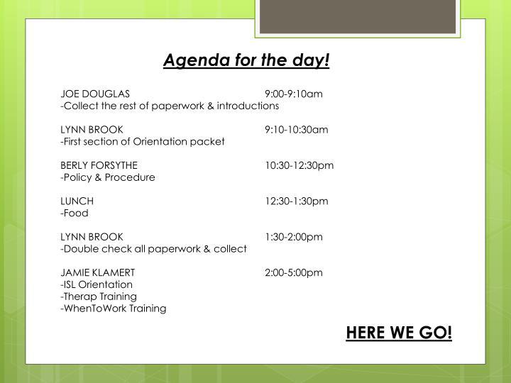Agenda for the