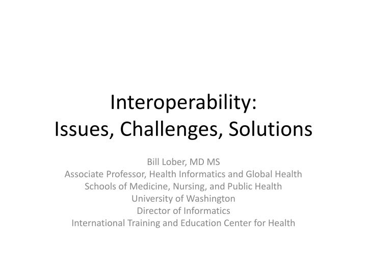 interoperability issues challenges solutions n.
