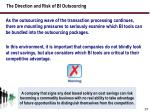 the direction and risk of bi outsourcing