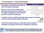the four decisions 3 evolve the bi system