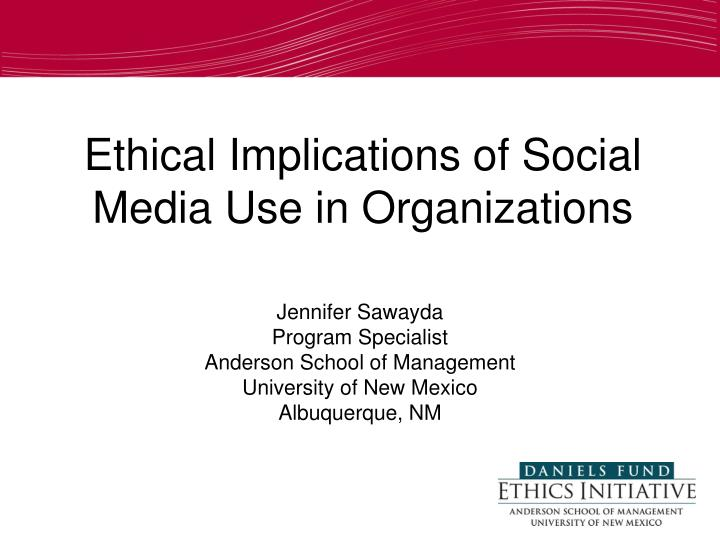 ethical implications of social media use in organizations n.