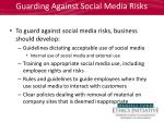guarding against social media risks