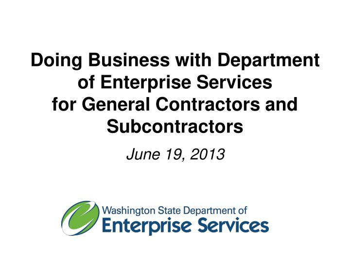 doing business with department of enterprise services for general contractors and subcontractors n.