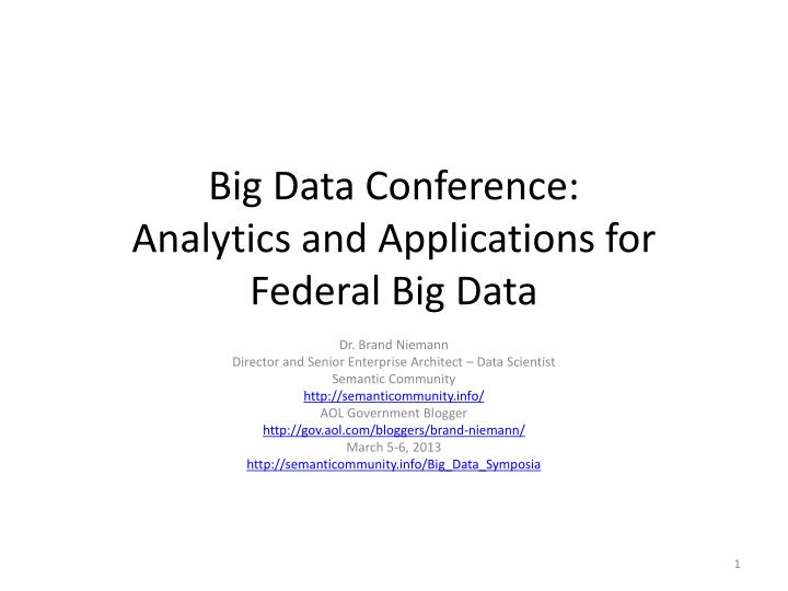 big data conference analytics and applications for federal big data n.