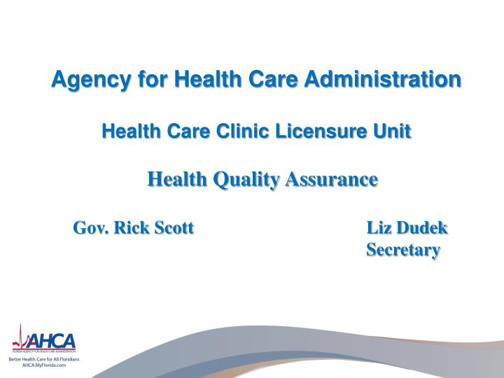 agency for health care administration health care clinic licensure unit n.