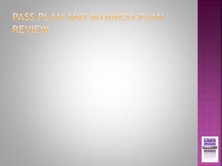 Pass plan and business plan review