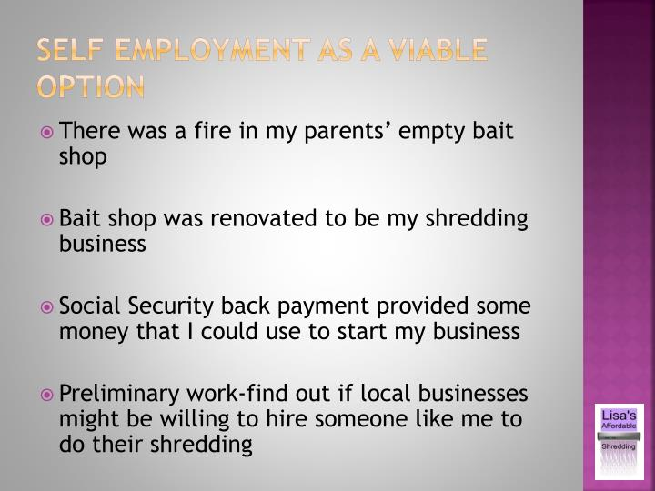 Self Employment as a viable option