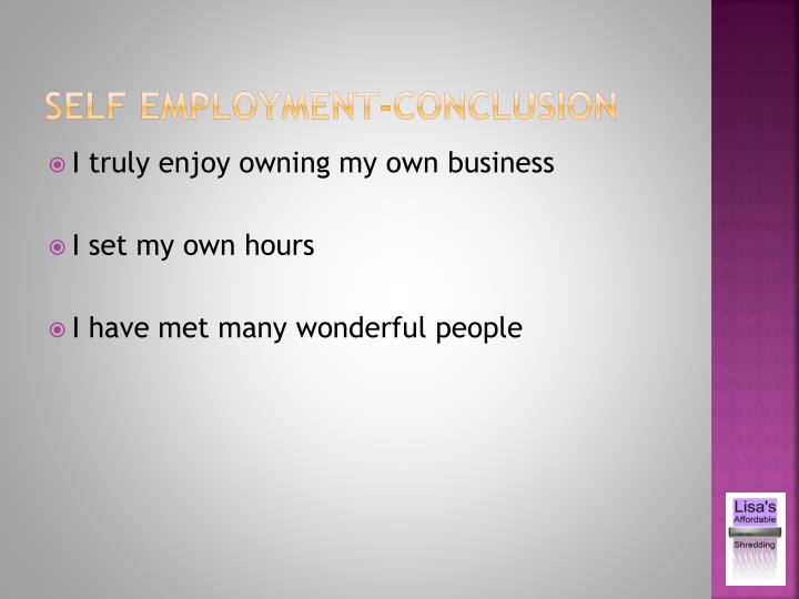 Self employment-Conclusion