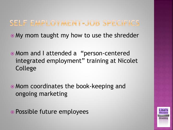 Self employment-job specifics