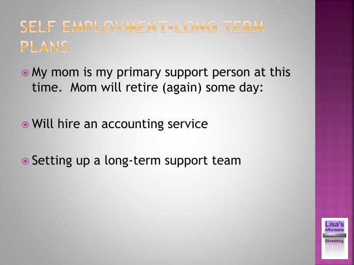 Self employment-long term plans
