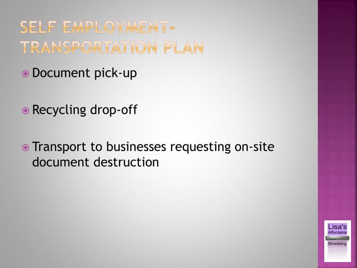 Self employment-transportation plan