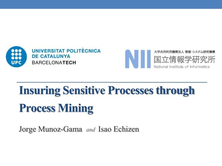 insuring sensitive processes through process mining n.
