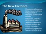 the new factories