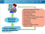 practical applications need a lot more than ir